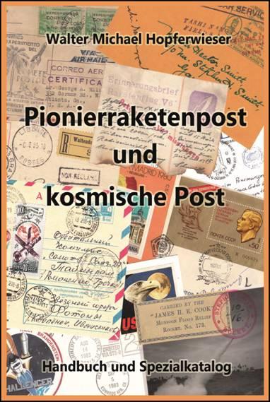 Bild zum Artikel Pionierraketenpost und kosmische Post